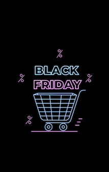 Черная пятница. сезонная распродажа. интернет-магазины, интернет-реклама в неоновом стиле. электронная коммерция. рекламный баннер с тележкой для покупок.