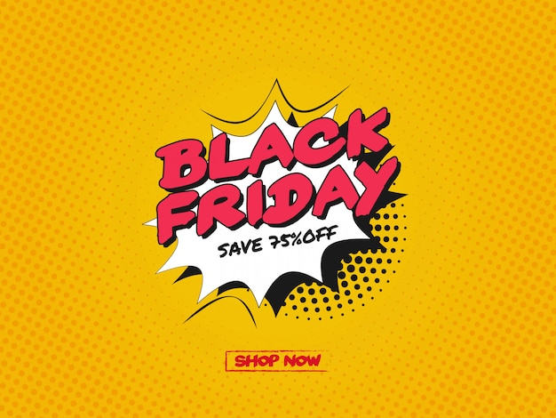 Black friday design with cartoon, comic speech bubble in pop-art style