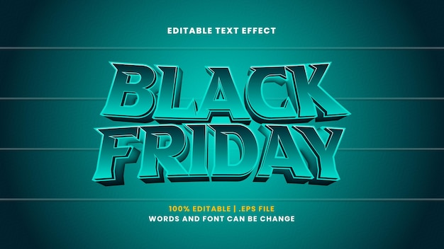 Black friday editable text effect in modern 3d style