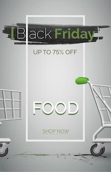 검은 금요일 음식 판매 배너 벡터 템플릿입니다. 식료품 포스터 레이아웃에 대한 큰 할인. 슈퍼마켓 쇼핑 카트 3d 디자인 요소입니다. 최대 75% 할인. 회색 배경에 제품 저렴한 가격 제공