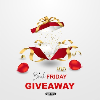 Black friday giveaway banner template design with realistic gift box on white background.