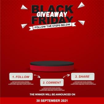 Black friday giveaway steps for social media contest design