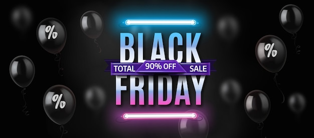 Black friday neon banner template with shiny black balloons.
