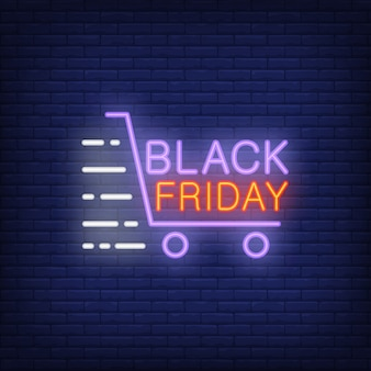 Black Friday neon sign with shopping trolley in motion. Night bright advertisement