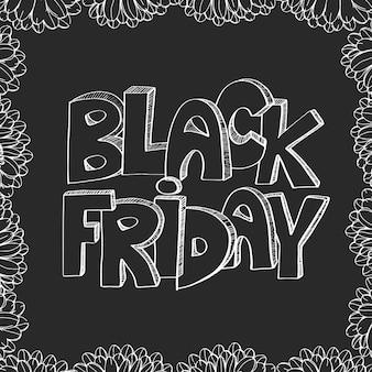 お店のための花と黒の金曜日のポスター。手描きのはがきには「ブラックフライデー」の字が付いています。バックグラウンド