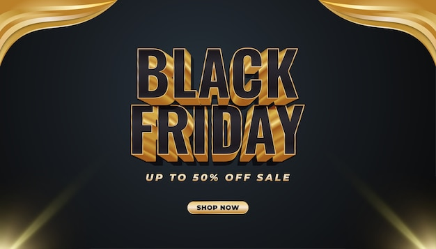 Black friday promotion sale banner with 3d text in black and gold concept
