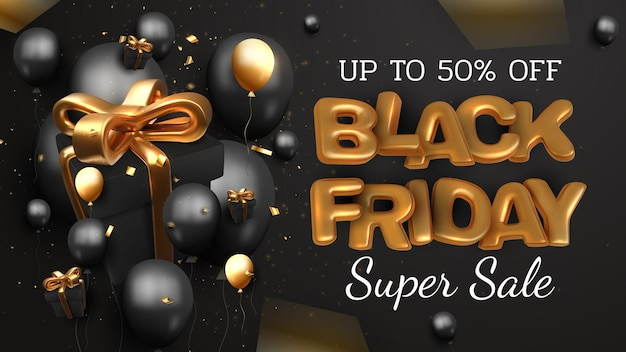 Black friday sale banner background, 3d luxury gold lettering with gift box and balloons, ribbon element, realistic billboard backdrop. vector illustration.