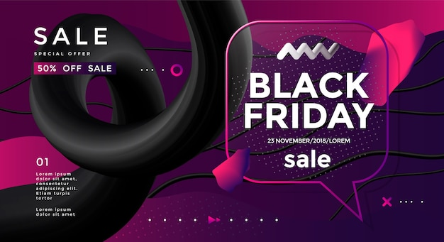 Black friday sale banner design with 3d flow shape and speech bubble. vector trendy illustration
