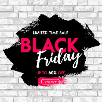 Black friday sale banner design with black paint stain on white grunge brick wall background. shop now, limited time sale graphic poster.
