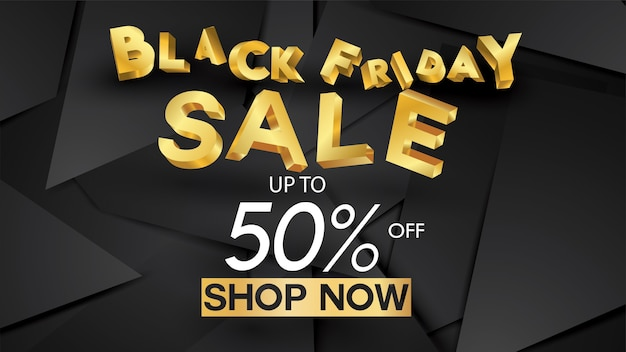 Black friday sale banner layout design background black and gold 50% discount offer. for p
