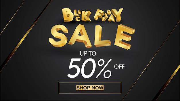 Black friday sale banner layout design background black and gold 50% discount offer