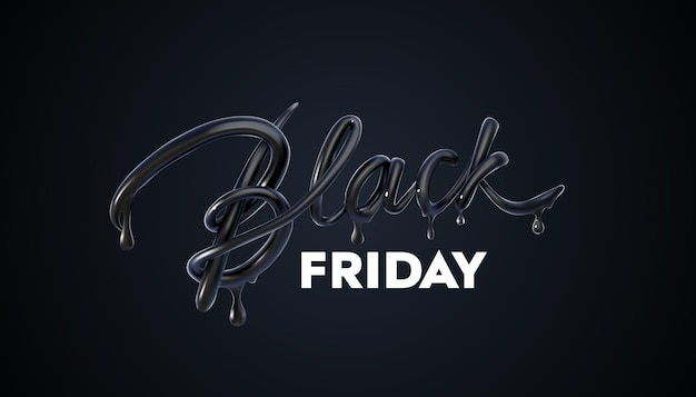 Black friday sale banner with dripped 3d lettering black sign