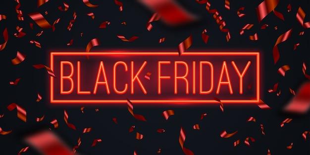 Черная пятница продажа дизайн. красное конфетти и красная неоновая светящаяся вывеска.