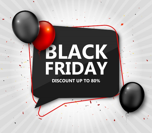 Black friday sale. discount banner with speech bubble and balloons