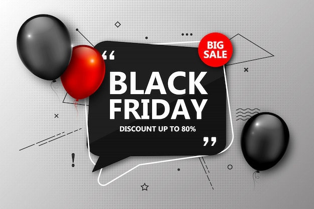 Black friday sale poster. discount banner with balloons and black speech bubbles