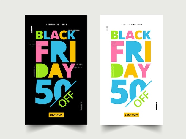 Black friday sale template design with 50% discount offer in two color options.