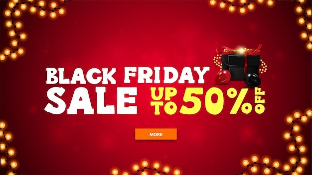 Black friday sale, up to 50% off, bright horizontal discount banner in cartoon style with red blurred background, large offer, button, garland and black presents decorated with garland and balloons
