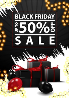 Black friday sale, up to 50% off, discount vertical black and white banner with abstract ragged shapes, black gifts and balloons