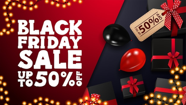 Black friday sale, up to 50% off, red and blue discount banner with black presents, garland frame and red and black balloons, top view.