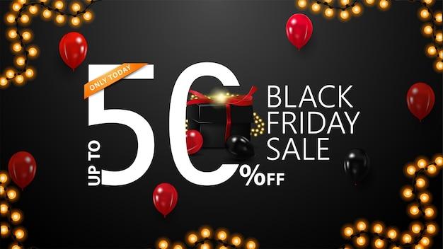 블랙 프라이데이 세일, 최대 50 % 할인, 웹 사이트에 현대적인 타이포그래피가있는 블랙 할인 배너, 대규모 3d 제공