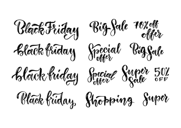 Black friday sales brush lettering inscriptions set. handmade typography labels for advertising.  vintage illustration for ad banners.