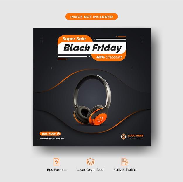 검은 금요일 슈퍼 판매 배너 헤드폰 브랜드 인타그램 포스트 템플릿 프리미엄 벡터