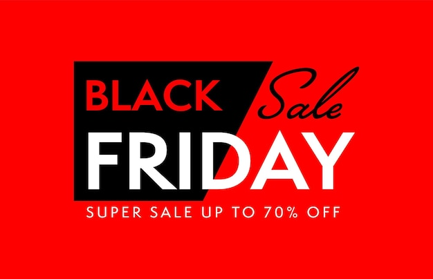 Black friday super sale up to 70 percent off