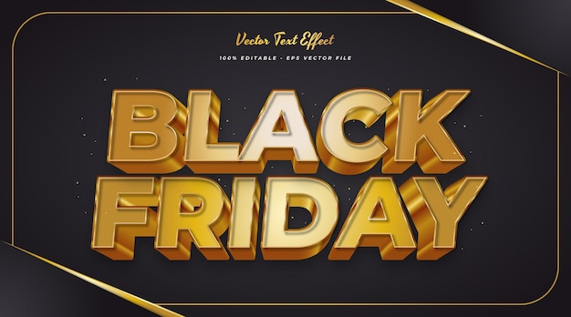 Black friday text in golden style with 3d effect. editable text style effect