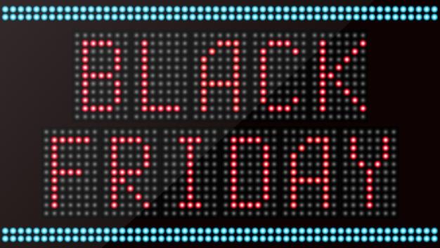 Black friday text on led digital panel sign board