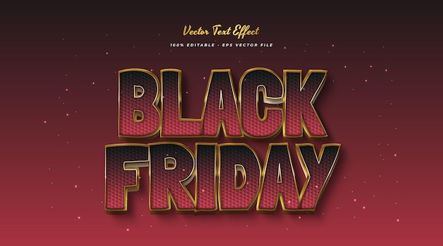 Black friday text in red and gold. editable text style effect