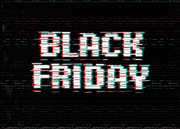 Black friday typography design. glitch effect text.