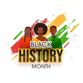 Black history month awareness poster design with cartoon multinational female group and brush stroke effect on white background.