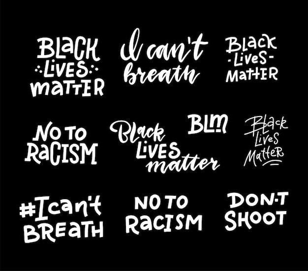 Черная жизнь имеет значение надписи цитаты набор с различными фразами для протеста или поддержки.