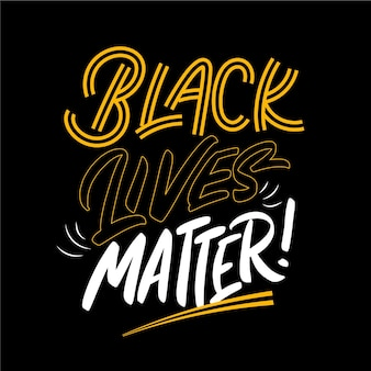 Black lives matter lettering