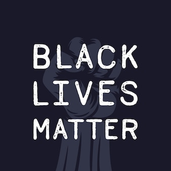 Black lives matter poster with fist raised in protest