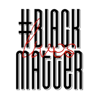 Black lives matter. protest banner about human right of black people in u.s. america. vector illustration.