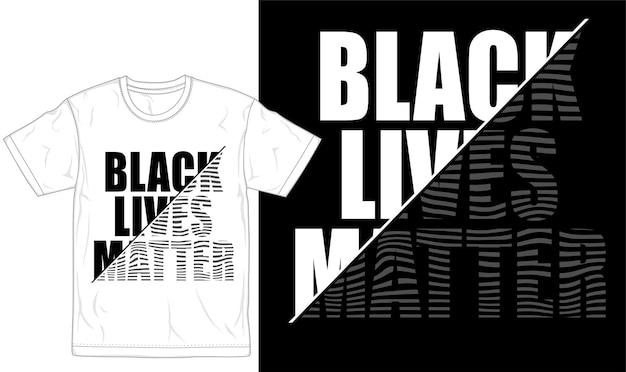Черная жизнь имеет значение футболка дизайн графический вектор Premium векторы