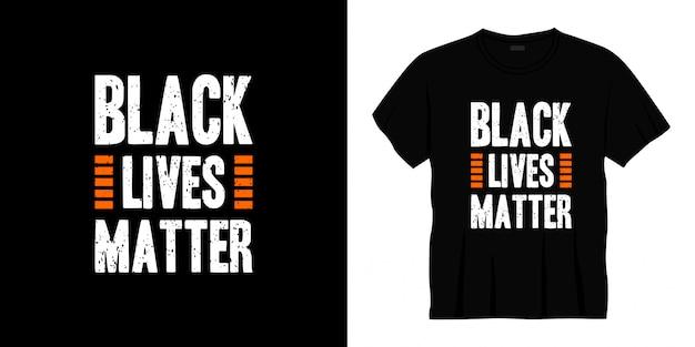 黒の生活はタイポグラフィtシャツデザインを重要です。