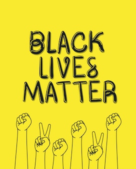 Black lives matter with fists and peace and love hands