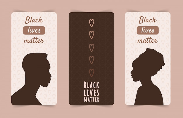 Black lives matters. stop racism and violence. silhouettes of african man and woman. set of social posters and web banners. modern illustration in flat style.