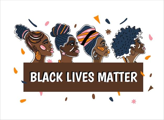 아름다운 아프리카계 미국인 여성이 있는 black livwe matter 포스터. 라인 아트 스타일 미니멀리즘 스타일 we are woman 컨셉 일러스트레이션입니다.