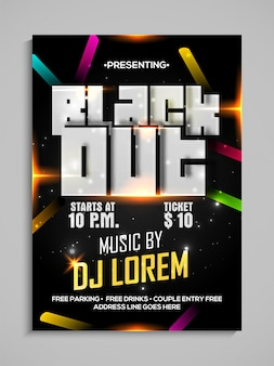 Black out, dance party template, dance party flyer, night party banner or club invitation presentation with details.