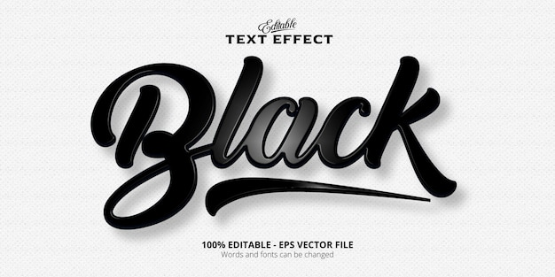 Black text effect editable plastic style text effect