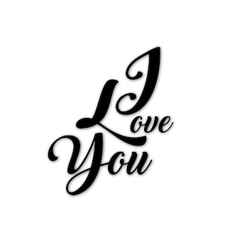 Black and white valentine i love you text