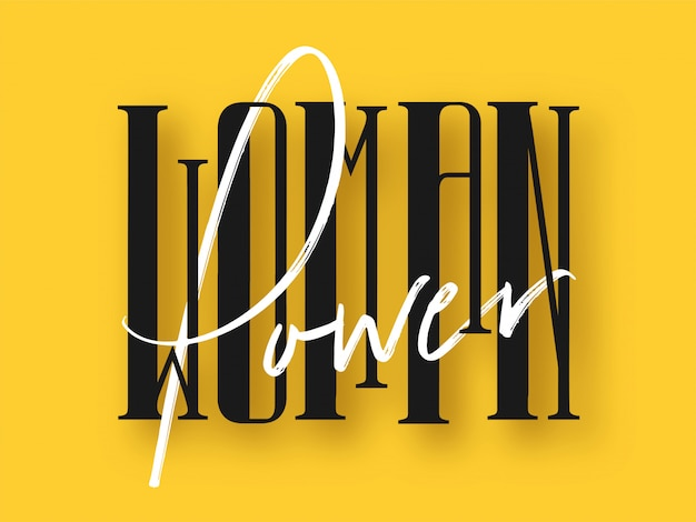 Black and white woman power font on yellow background.