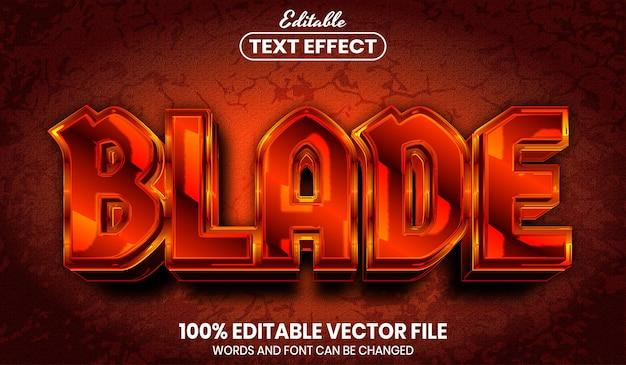 Blade text, editable text effect