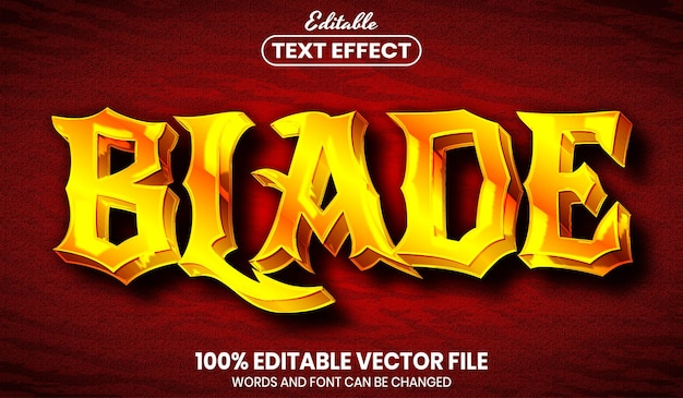 Blade text, font style editable text effect