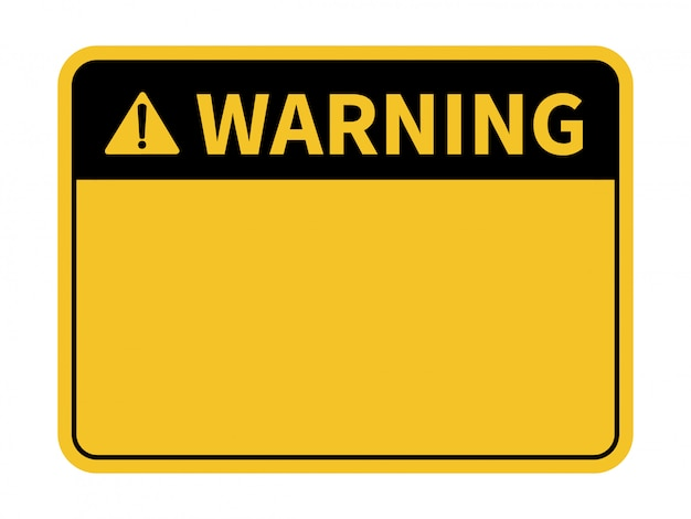 Blank warning sign.