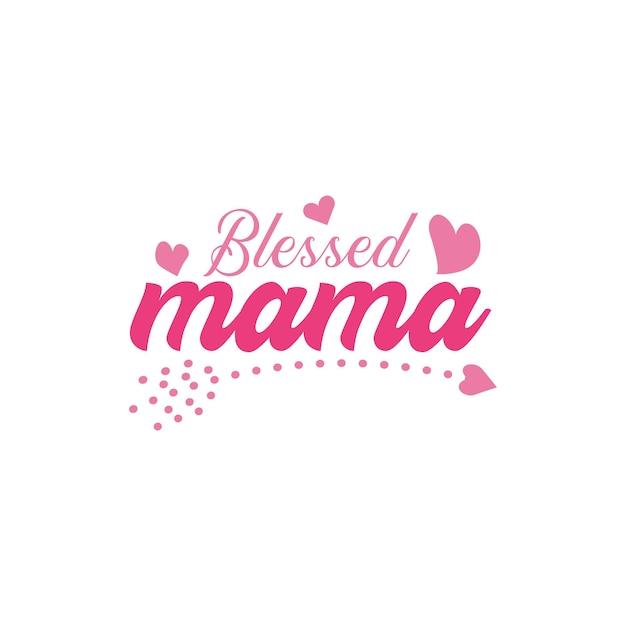 축복받은 엄마 인용 레터링