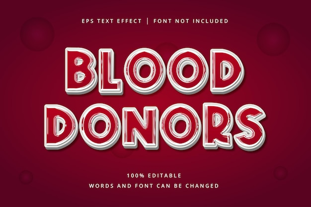 Blood donors editable text effect